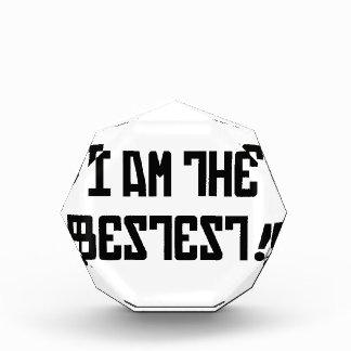 ¡Soy el más bestest!
