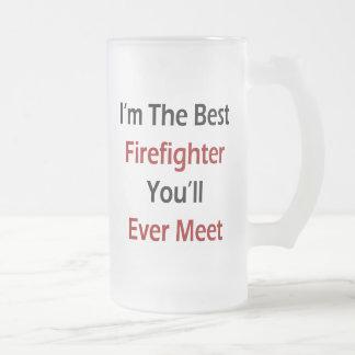 Soy el mejor bombero que usted se encontrará nunca taza de café