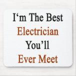 Soy el mejor electricista que usted se encontrará  alfombrilla de raton