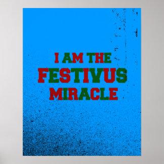 Soy el milagro de Festivus Poster