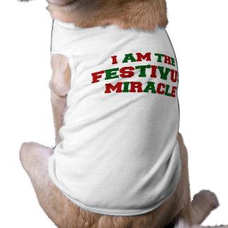 Soy el milagro de Festivus Camiseta De Perro