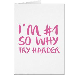 Soy el número 1 tan porqué intento más difícilment tarjeta de felicitación