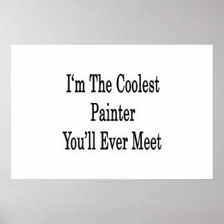 Soy el pintor más fresco que usted se encontrará n impresiones