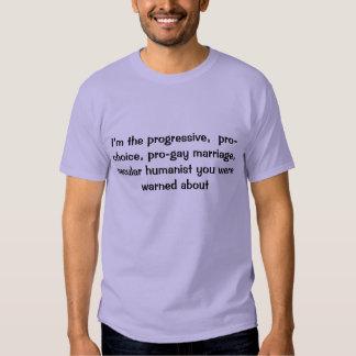 Soy el progresivo, proabortista,… camiseta polera