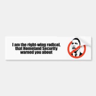 Soy el radical de la derecha esa seguridad de patr etiqueta de parachoque