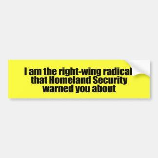 Soy el radical de la derecha esa seguridad de patr pegatina de parachoque