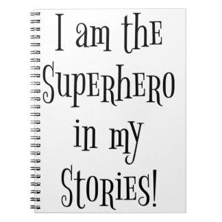 Soy el super héroe en mis historias libros de apuntes