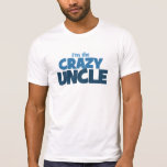 Soy el tío loco camiseta