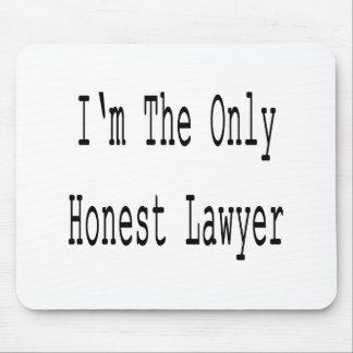 Soy el único abogado honesto alfombrilla de raton