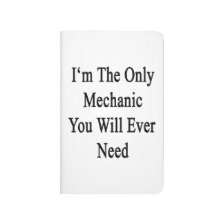 Soy el único mecánico que usted necesitará nunca cuadernos