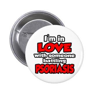 Soy en amor con alguien psoriasis de lucha pin redondo 5 cm