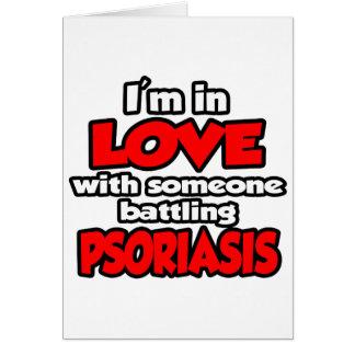 Soy en amor con alguien psoriasis de lucha tarjetón