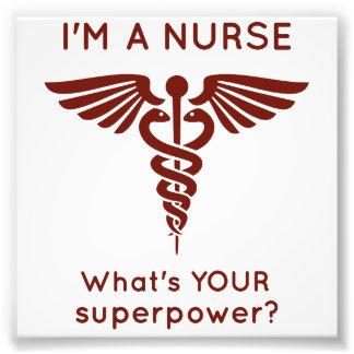 ¿Soy enfermera cuál es SU superpotencia? Impresiones Fotográficas