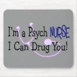 ¡Soy enfermera de Psych, yo puedo drogarle! Tapetes De Ratones