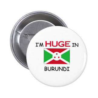 Soy ENORME en BURUNDI Pins