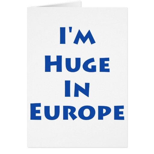 Soy enorme en Europa Tarjeta De Felicitación