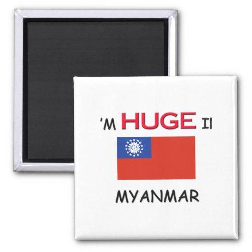 Soy ENORME en MYANMAR Imanes