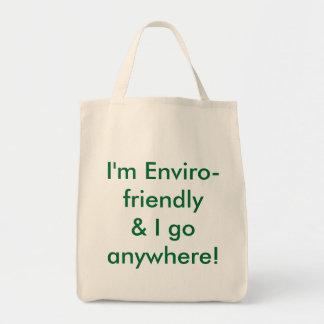 ¡Soy Enviro-friendly& que voy dondequiera! Bolsa Tela Para La Compra