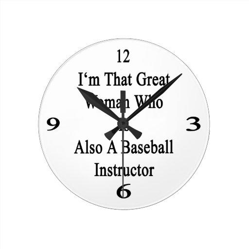 Soy esa gran mujer que es también un béisbol Instr Reloj De Pared