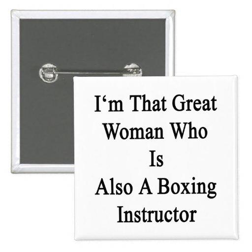 Soy esa gran mujer que es también un boxeo da inst pin cuadrada 5 cm