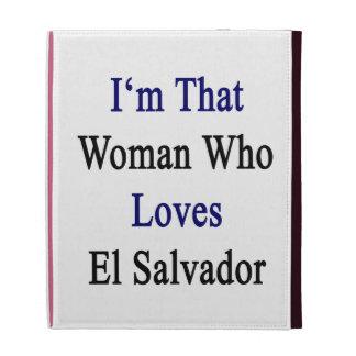 Soy esa mujer que ama El Salvador