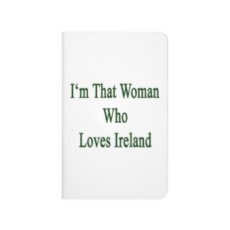 Soy esa mujer que ama Irlanda Cuaderno Grapado