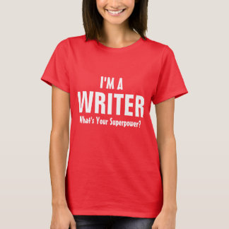 ¿Soy escritor cuál es su superpotencia? Playera