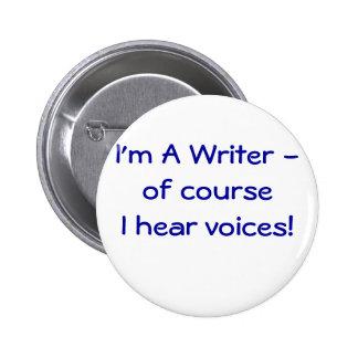 ¡Soy escritor - oigo voces! botón Pins