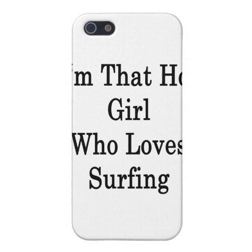 Soy ese chica caliente que ama el practicar surf iPhone 5 carcasas