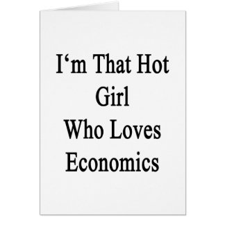 Soy ese chica caliente que ama la economía tarjeta pequeña