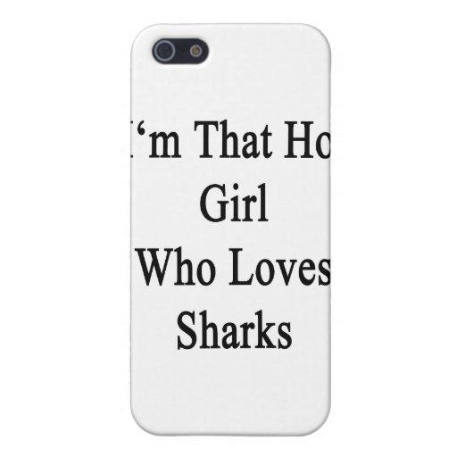 Soy ese chica caliente que ama tiburones iPhone 5 funda