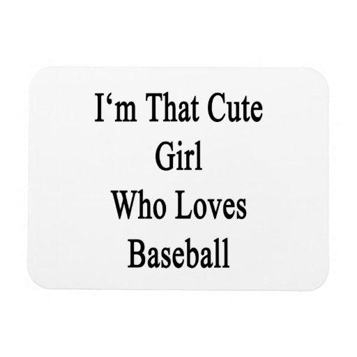 Soy ese chica lindo que ama béisbol imán de vinilo