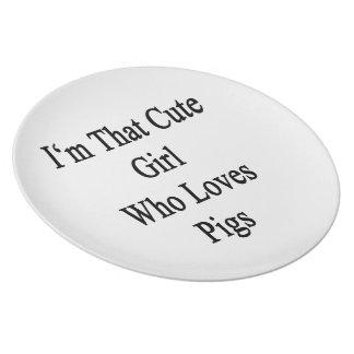 Soy ese chica lindo que ama cerdos platos