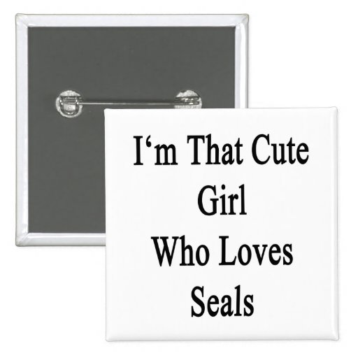 Soy ese chica lindo que ama los sellos pins