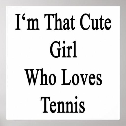 Soy ese chica lindo que ama tenis impresiones