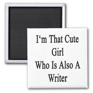 Soy ese chica lindo que es también escritor imanes de nevera