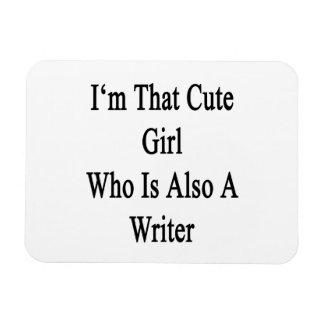 Soy ese chica lindo que es también escritor iman de vinilo