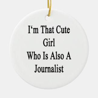 Soy ese chica lindo que es también periodista adornos