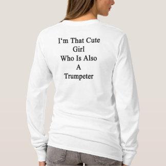 Soy ese chica lindo que es también un trompetista playera