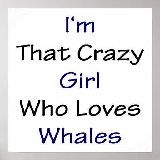 Soy ese chica loco que ama ballenas poster