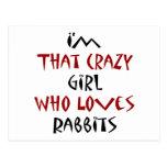 Soy ese chica loco que ama conejos postal