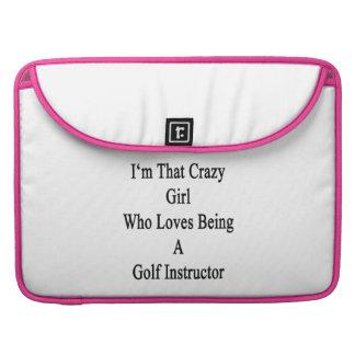 Soy ese chica loco que ama el ser un golf Instruc Funda Macbook Pro