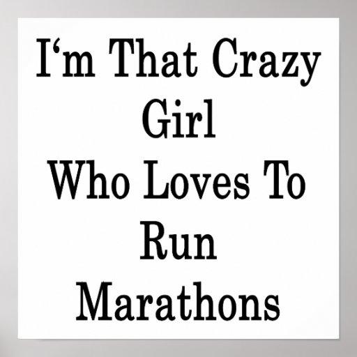 Soy ese chica loco que ama funcionar con maratones impresiones