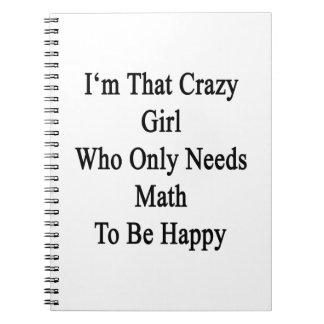 Soy ese chica loco que necesita solamente libros de apuntes