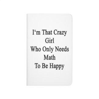 Soy ese chica loco que necesita solamente cuaderno grapado