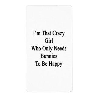 Soy ese chica loco que necesita solamente etiquetas de envío