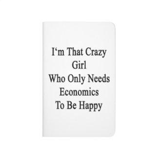 Soy ese chica loco que necesita solamente la cuaderno