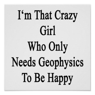 Soy ese chica loco que necesita solamente la póster