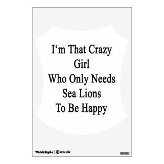 Soy ese chica loco que necesita solamente leones vinilo adhesivo