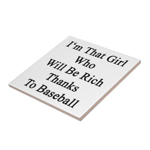 Soy ese chica que será gracias ricos al béisbol azulejo cerámica